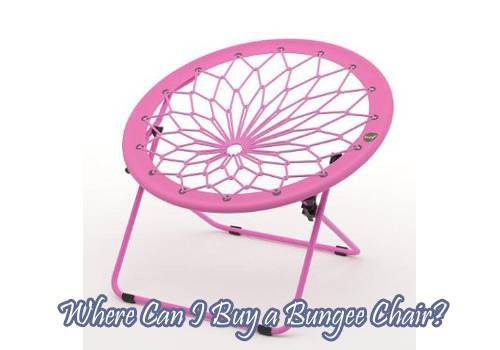 Where Can I Buy a Bungee Chair