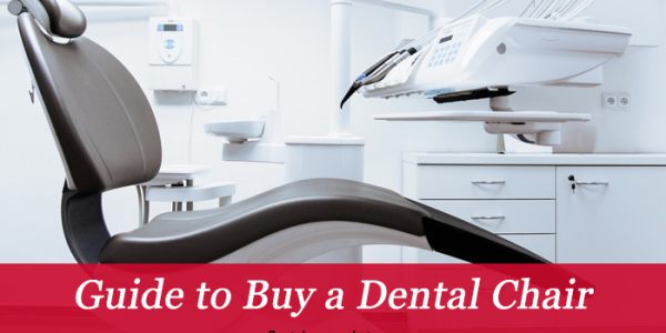 Top 5 things to consider when buying a Dental Chair